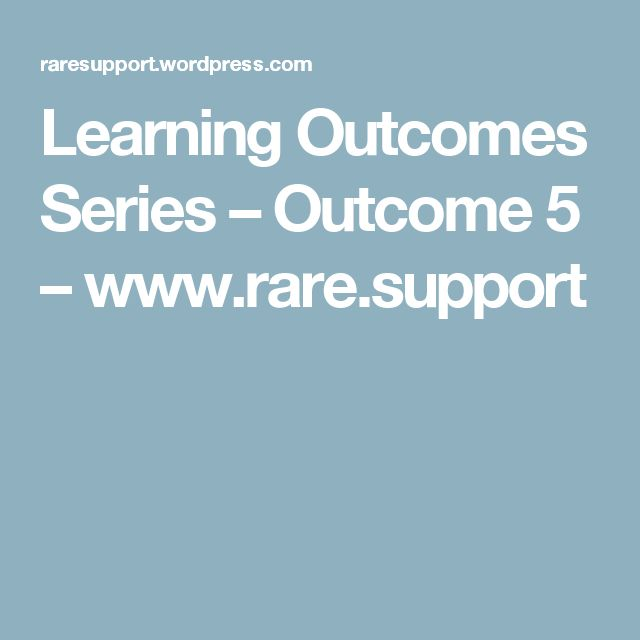 Learning Outcomes Series – Outcome 5 – www.rare.support