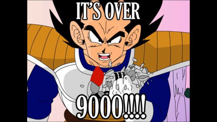 It's Over 9000!   Know Your Meme