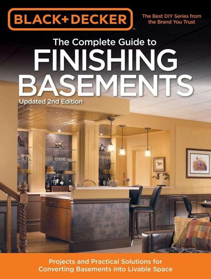 Complete Guide to Finishing Basements, The