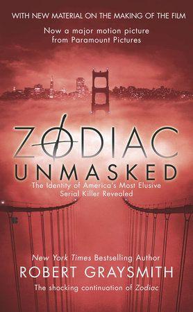 Zodiac Unmasked by Robert Graysmith   PenguinRandomHouse.com  Amazing book I had to share from Penguin Random House