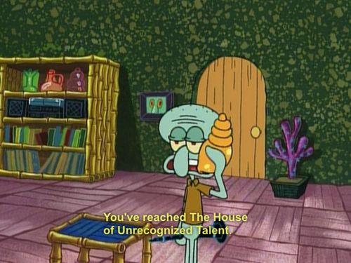 Spongebob: Squidward has unrecognized talent ...
