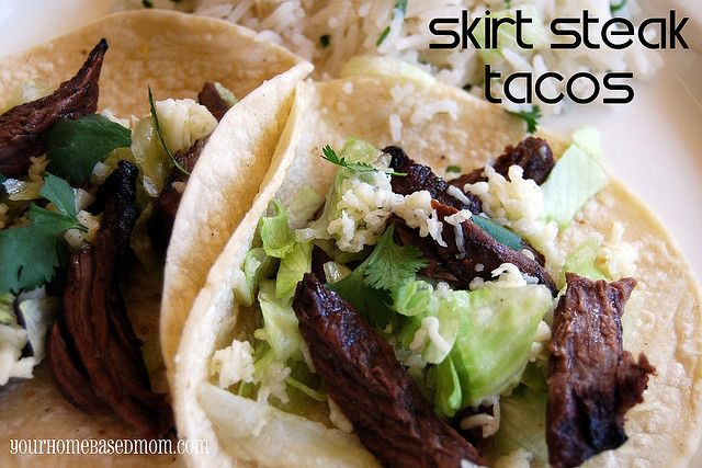 Skirt Steak Tacos @yourhomebasedmom.com #beef,#recipes,#mexican food