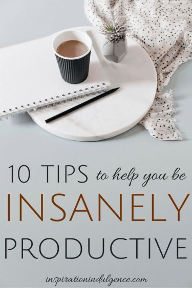 Feeling tired and not motivated? Fear not! Check out these 10 ways to get insanely productive - please click for the full article #everysecondcounts...x