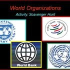 $7.99 World Organizations: Objective: Students will be able to discuss the establishment of the United Nations and International Declaration of Human Rights, International Mo...