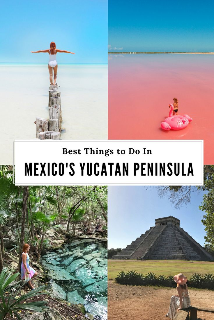 What to do in Mexico's Yucatan Penisula. Where to go? How to see Chichen Itza, pink lake, Tulum? Where to Find the best cenotes?