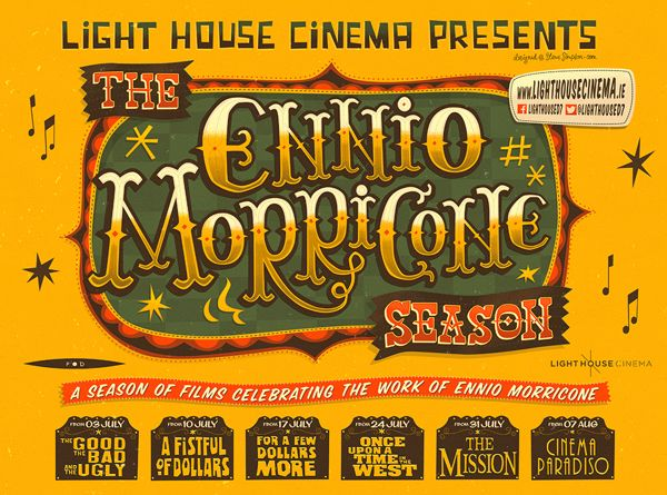 Image of the Day, August 2, 2013 Designer Steve Simpson illustrated this poster for a theater's season of films celebrating composer Ennio Morricone.
