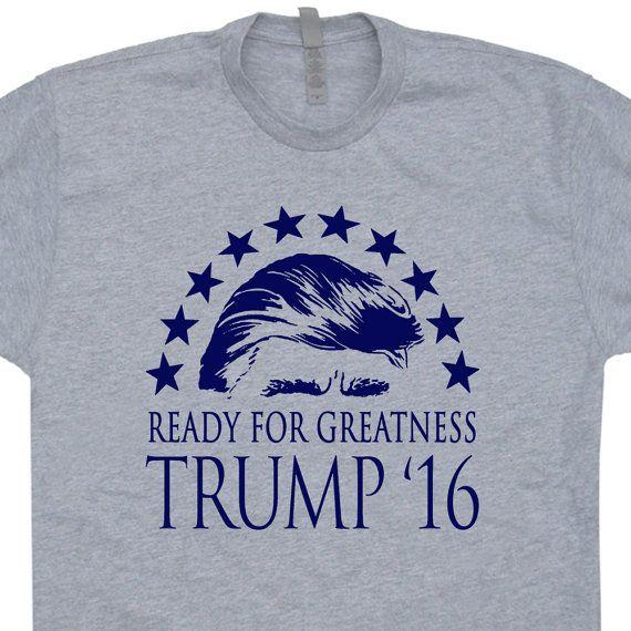 Donald Trump T Shirt Donald Trump 2016 Ready For by Shirtmandude