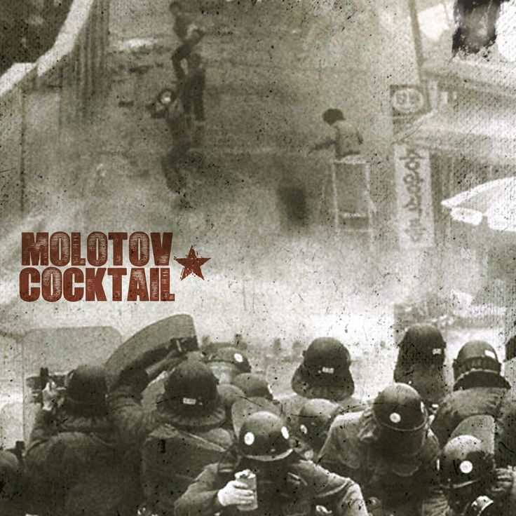 Molotov Cocktail Anthem