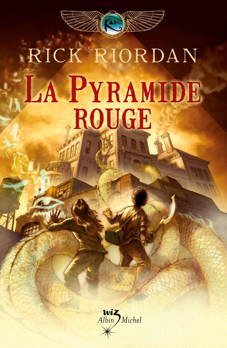 Les Chroniques de Kane - tome 1 - La Pyramide rouge de Riordan Rick