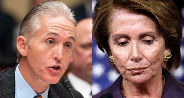 Trey Gowdy Calls Out The Despicble Nancy Pelosi