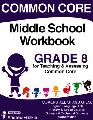 Common Core - Middle School Workbook - Grade 8 - ELA, Math, Social, Science from Velerion Damarke on TeachersNotebook.com -  (166 pages)  - his workbook contains all the standards for grade 8 in one handy place (ELA, Science, Social Studies, & Math), and over 100 worksheets and assessments that have been designed to fit with them.