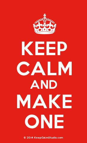 Keep Calm Studio: Generator for custom Keep Calm and ... posters - Use the Keep Calm Poster maker to be creative » Keep Calm Studio