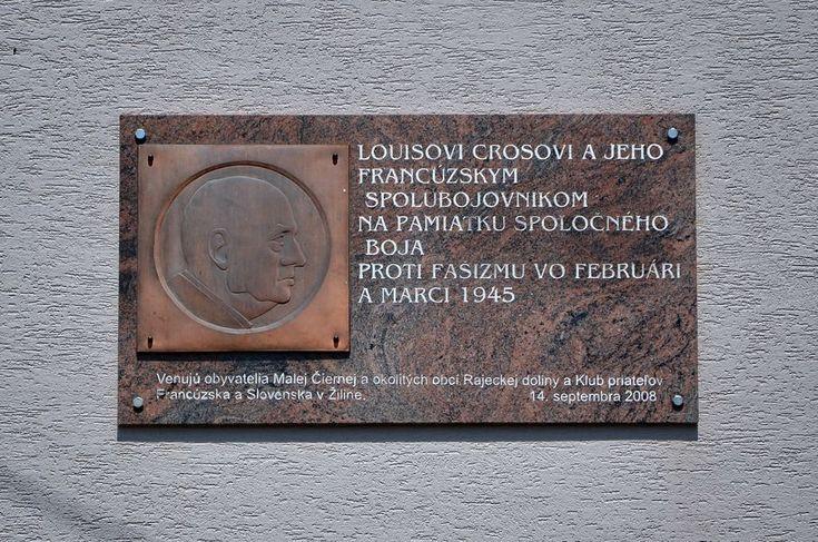Pamätná tabuľa venovaná Louis Cros, účastníkovi SNP Obecný úrad Malá Čierna