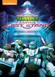 Teenage Mutant Ninja Turtles: Earth's Last Stand [DVD]