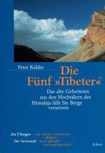 📚 Die 5 Tibeter (von Peter Kelder)
