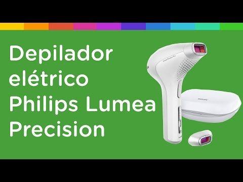 Descubra o Seu Depilador Elétrico: Conheça o Depilador Elétrico Philips Lumea Precisi...