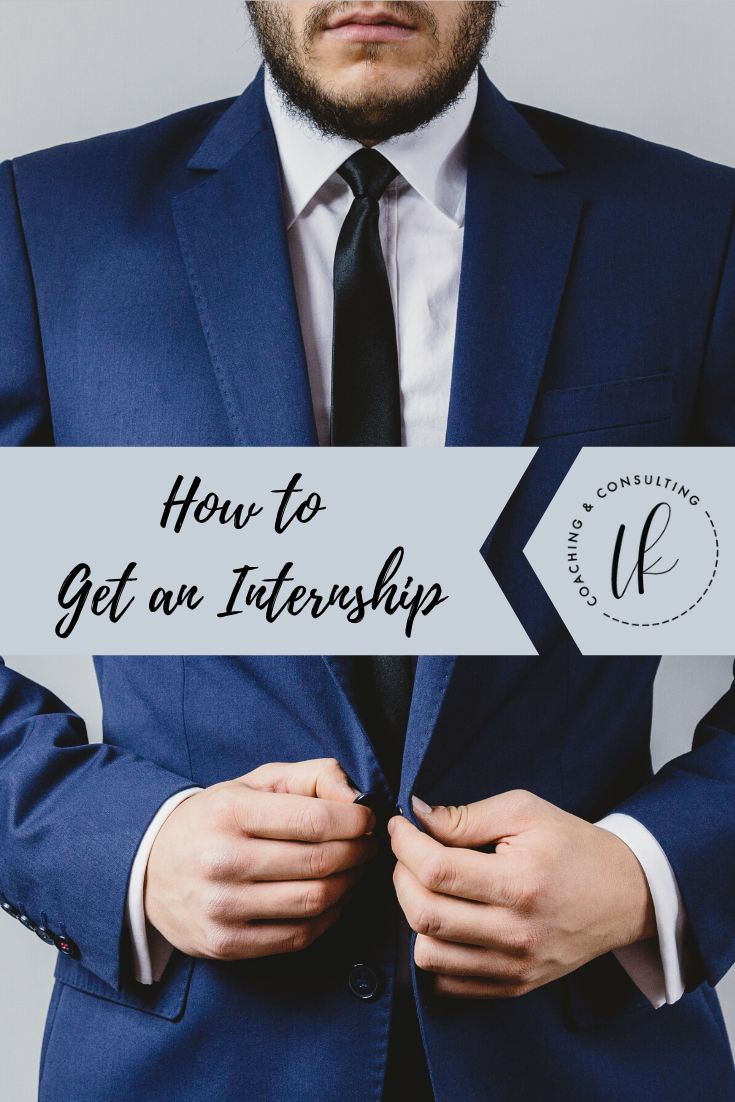 How to get an internship do these things during the