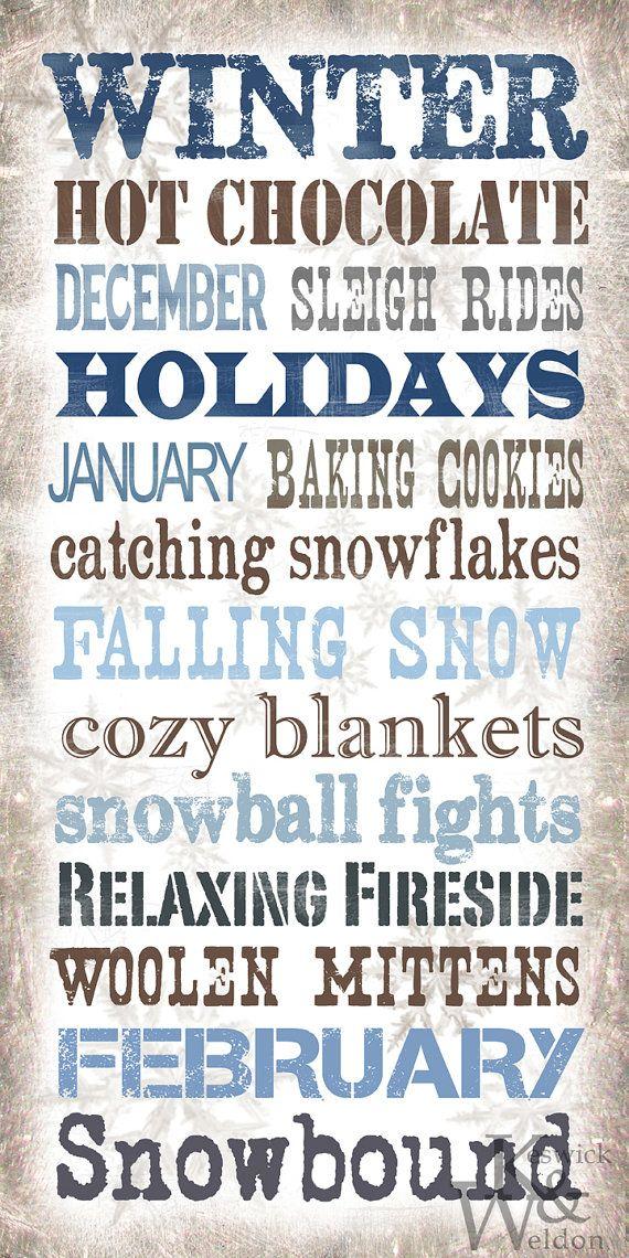 Winter Sayings Typography Print  10x20 by KeswickandWeldon on Etsy, $22.00