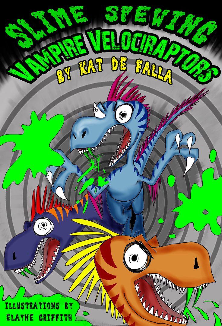 Slime Spewing Vampire Velociraptors (Moto Maddie BMX Portal #2) by Kat de Falla