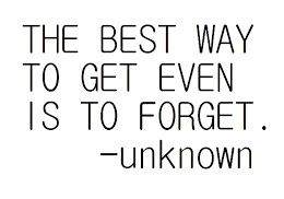 Some things just aren't worth the time it takes to remember. Move on...