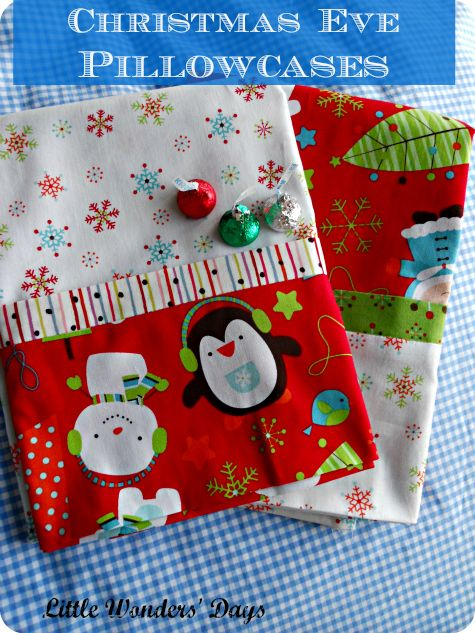 """Christmas Eve Pillowcases via Little Wonders' Days; a little more """"finished"""" version of what I've done in the past.  C LOVES his Christmas Eve Pillowcases!"""