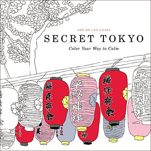 Secret Tokyo Is An Architectural Coloring Book For Adults That Preorder Only Right Now But It Looks Incredible Would Definitely Appeal To Some Of My