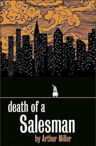 """Death of a Salesman"" by Arthur Miller (1949)."