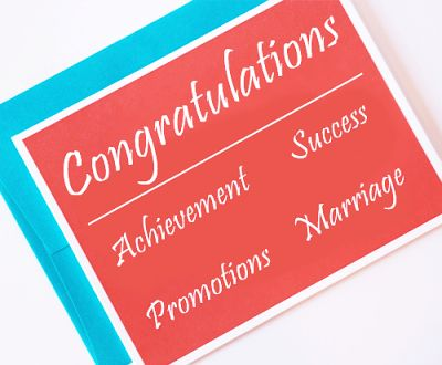 Congratulations for Graduation, Congratulations Cards, Congratulations for Baby, Congratulations for Your Wedding, Congratulations for Marriage, Congratulations Speech, Congratulations for Success, Congratulations on Your Success, Congratulations Wishes for Achievement, Congratulations for Promotions