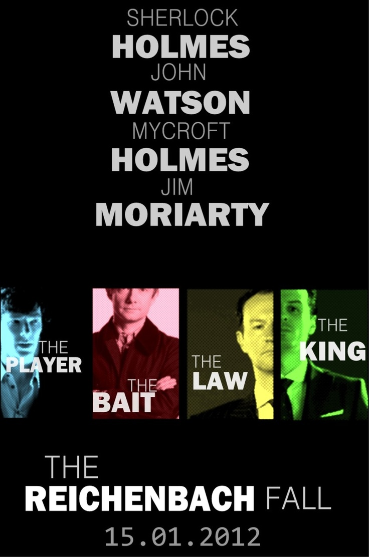The Player, the Bait, the Law, the King.Law, Epic, Bait, John Watson, Jim Moriarty, Awesome, Sherlock Holmes, King, Benedict Cumberbatch
