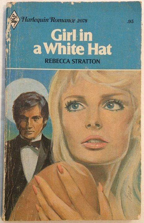 Girl In A White Hate by Rebecca Stratton (1977, PB) Harlequin Romance 2078