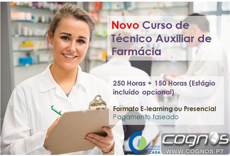 NOVO CURSO TÉCNICO AUXILIAR DE FARMÁCIA - Inscrições abertas no formato presencial ou e-learning! Não perca esta oportunidade de ingressar no mercado de trabalho! Consulte mais informações em: http://www.cognos.com.pt/c_tecnico_auxiliar_farmacia.html