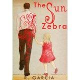 The Sun Zebra (Kindle Edition)By R. Garcia
