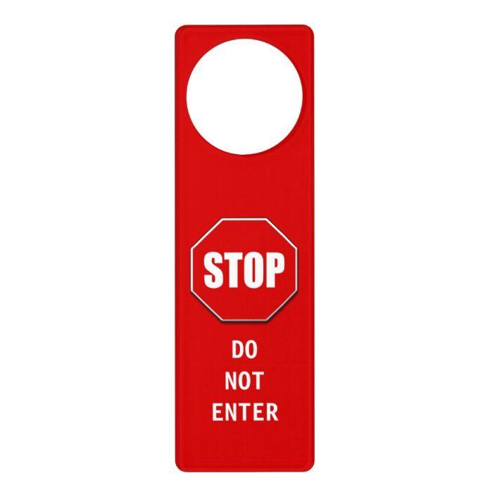 Do Not Enter Stop Sign Door Hanger Zazzle Com In 2020 Door Signs Door Hangers Hanger