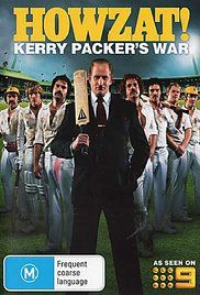 Howzat Kerry Packer'S War Watch Online Free. The Ashes is the pinnacle of world cricket with two old enemies, Australia and England, going head to head. This series is the story of World Series Cricket and its creator, Australian ...