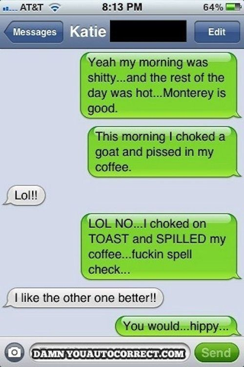 Best Damn You Auto Correct Wrong Number Images On Pinterest - The 25 funniest text autocorrects you will see today