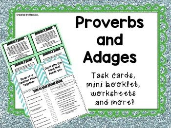 """This proverb and adage pack includes several engaging activities that are sure to help your kids make connections and learn about these """"wise sayings!""""- 12 story task cards, which require students to read a mini passage and determine what the adage or proverb means.- Mini """"wise saying"""" booklet which features several popular proverbs and adages-- this can be used as a visual reference tool for SpEd or ESOL students. - Matching game cards- I use this as a small group activity or individual ..."""