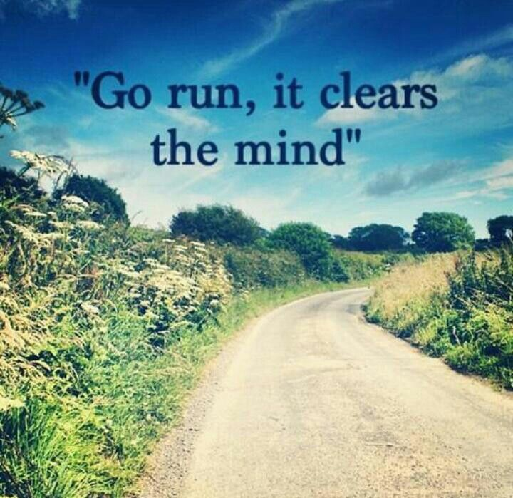 Go run, it clears the mind #Running #Motivation