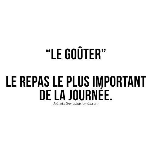Le goûter Le repas le plus important de la journée - #JaimeLaGrenadine #citation #punchline #gouter