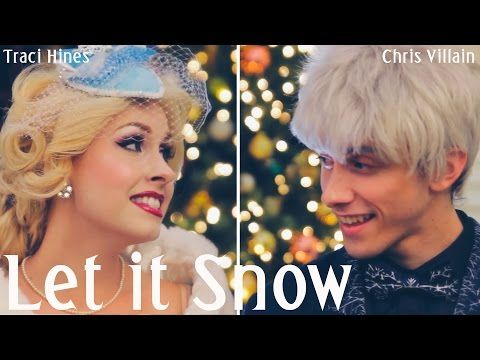 Let it Snow (Jack Frost & Elsa) - Chris Villain & Traci Hines - YouTube