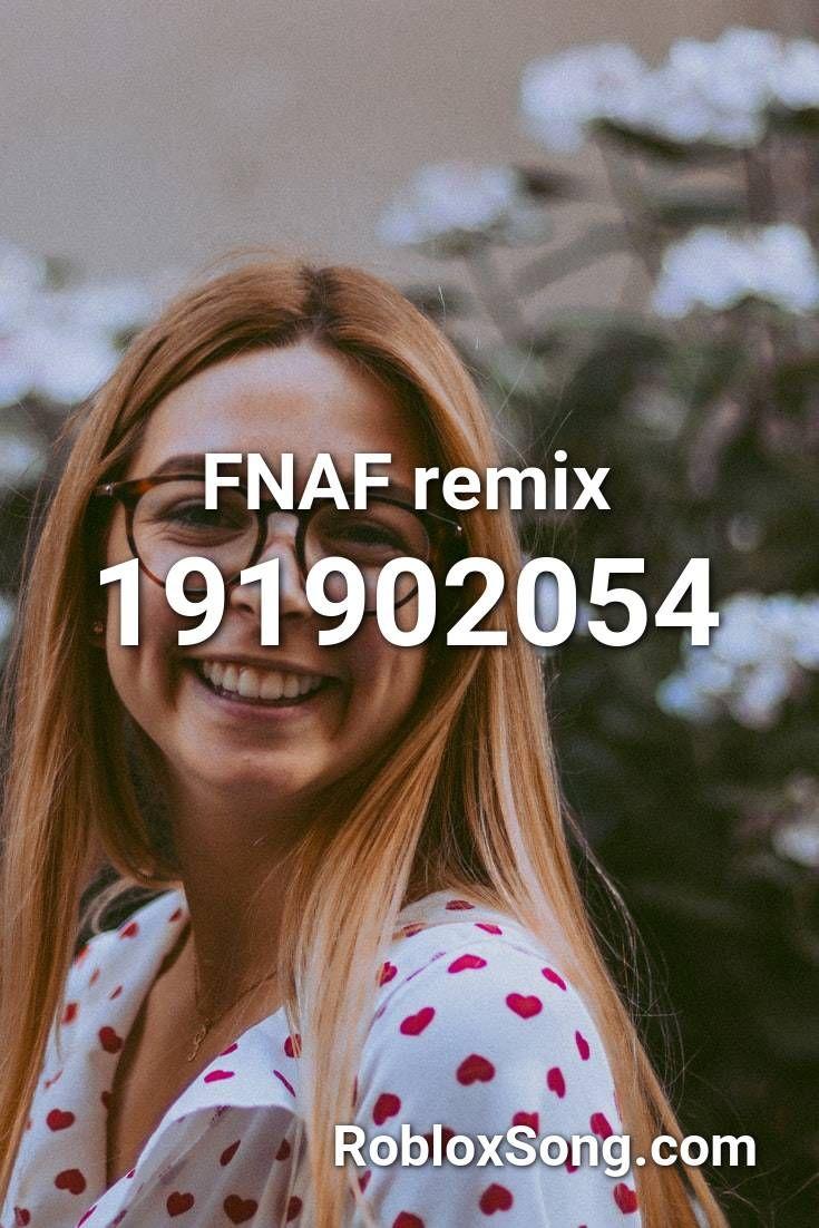 Fnaf Remix Roblox Id Roblox Music Codes En 2020 Rap Roblox
