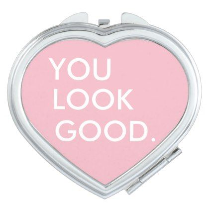 You look good funny hipster humor quote saying vanity mirror - white gifts elegant diy gift ideas