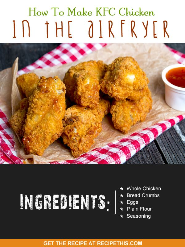 How To Make KFC Chicken In The Airfryer