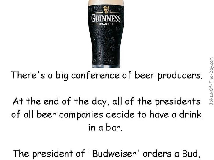 There's a big conference of beer producers. At the end of the day, all of the presidents of all the beer companies decide to have.. -funny joke