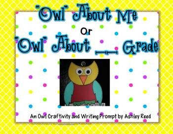 """""""Owl"""" About Me / """"Owl"""" About ___ Grade {Craftivity and Wri"""