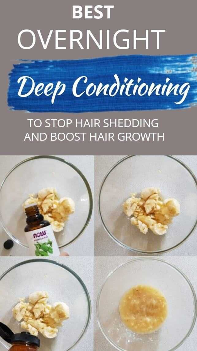 Overnight Deep Conditioning To Stop Hair Shedding Diy Diy Deep Conditioning Hair Mask Overnight Hair Mask Conditioning Hair Mask