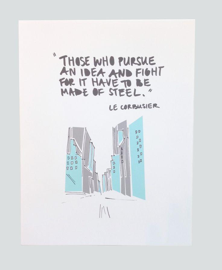 ElisabethKettmann print - Le Corbusier quote <3