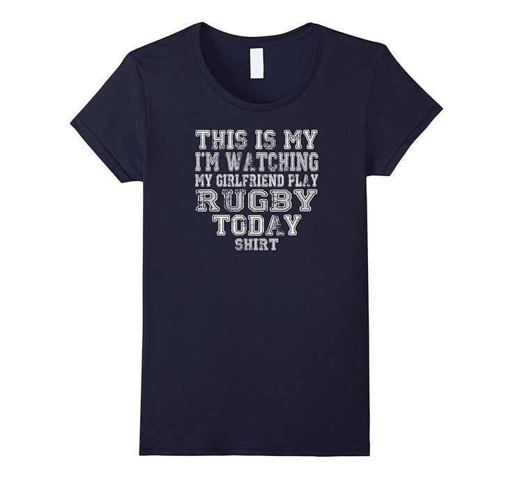 This Is My I'm Watching My GIRLFRIEND Play Rugby Today Shirt