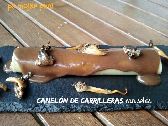 Pa mojar pan canelones de carrilleras de ternera - Carrilladas de ternera ...