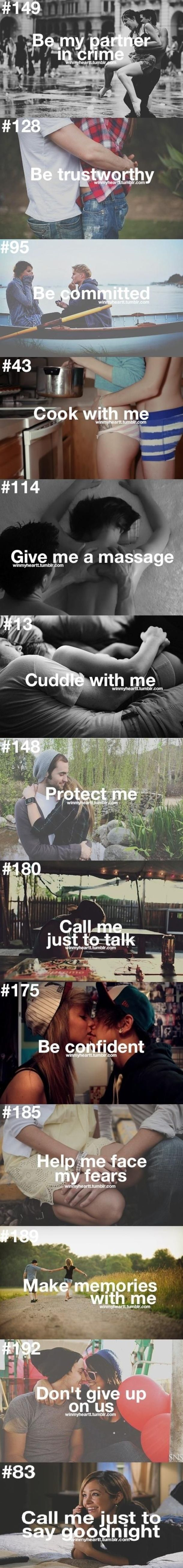 To be lucky enough to find a guy to be these things and do these things..I'm never going to let him go!