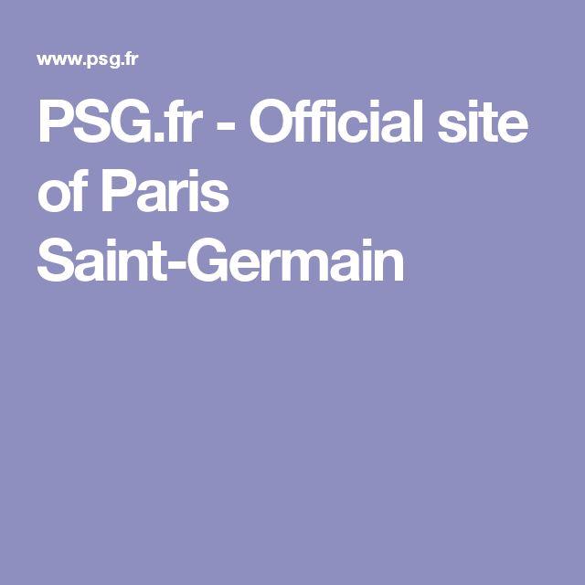 PSG.fr - Official site of Paris Saint-Germain